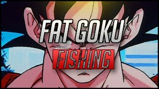 Fat Goku: Fishing