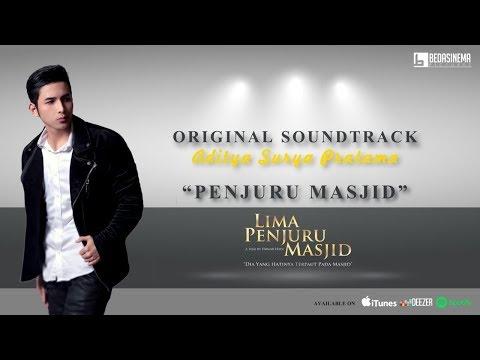 Aditya Surya Pratama - Penjuru Masjid (Official Music Video) | OST Lima Penjuru Masjid
