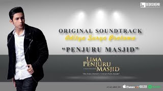 Nonton Aditya Surya Pratama   Penjuru Masjid  Official Music Video    Ost Lima Penjuru Masjid Film Subtitle Indonesia Streaming Movie Download