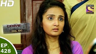 Crime Patrol Dial 100 - क्राइम पेट्रोल - Ep 428 - Solapur Missing And Rape Case - 6th Apr, 2017