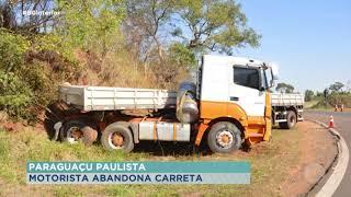 Motorista abandona carreta após acidente em Paraguaçu Paulista