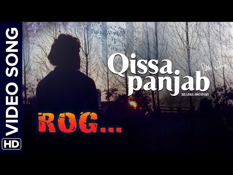 Rog Lyrics video Gurdas Maan | Qissa Panjab