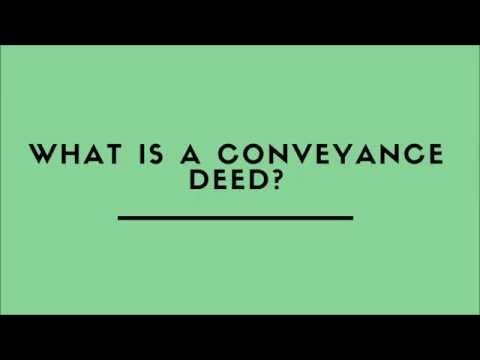 What Is A Conveyance Deed?