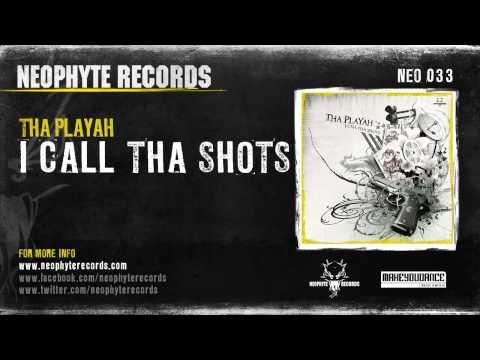 Tha Playah - I Call Tha Shots