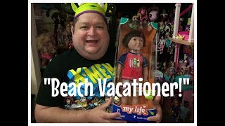 "My Life As A ""Beach Vacationer"" 18 inch Boy Doll Review✨"