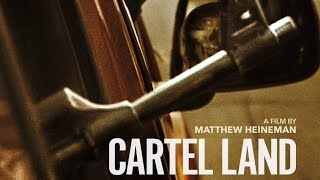 Nonton Cartel Land Documentary Of Autodefensas   Drug Cartels In Mexico   Border With Dir  Matthew Heineman Film Subtitle Indonesia Streaming Movie Download