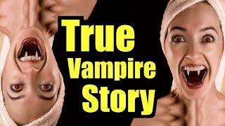 Vampire based on a True Story