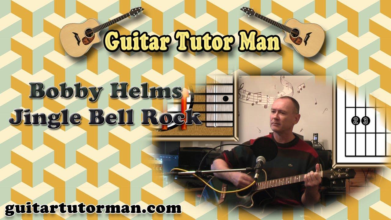 Jingle Bell Rock – Bobby Helms – Acoustic Guitar Lesson