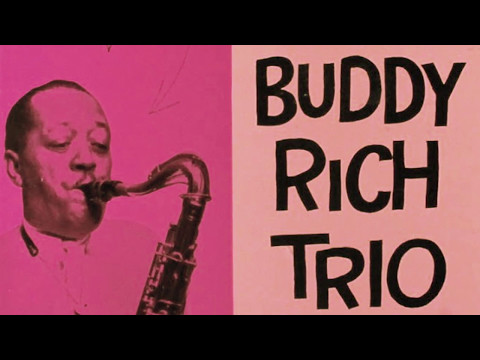 Lester Young & Buddy Rich Trio – I Want to Be Happy