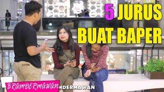 Video 5 Jurus Jitu Baperin Cewek Cantik Pasti Baper Jomblo Harus Nonton Ini !! - Bram Dermawan MP3, 3GP, MP4, WEBM, AVI, FLV April 2019