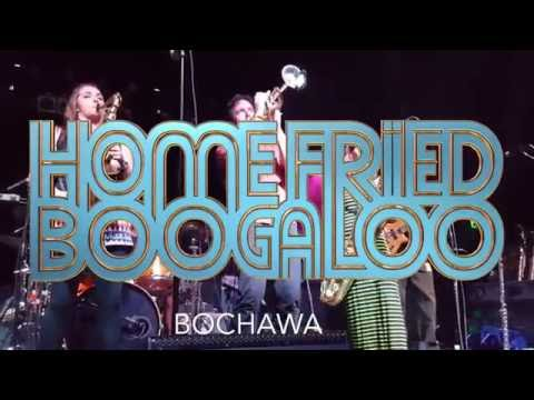 Bochawa - Home Fried Boogaloo - Aggie Theatre - 9/08/16