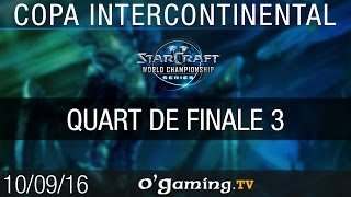 Demi finale 1 - WCS Copa Intercontinental 2016 - Playoffs Ro4