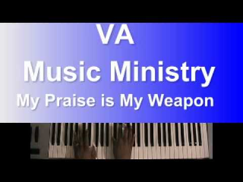My Praise Is My Weapon