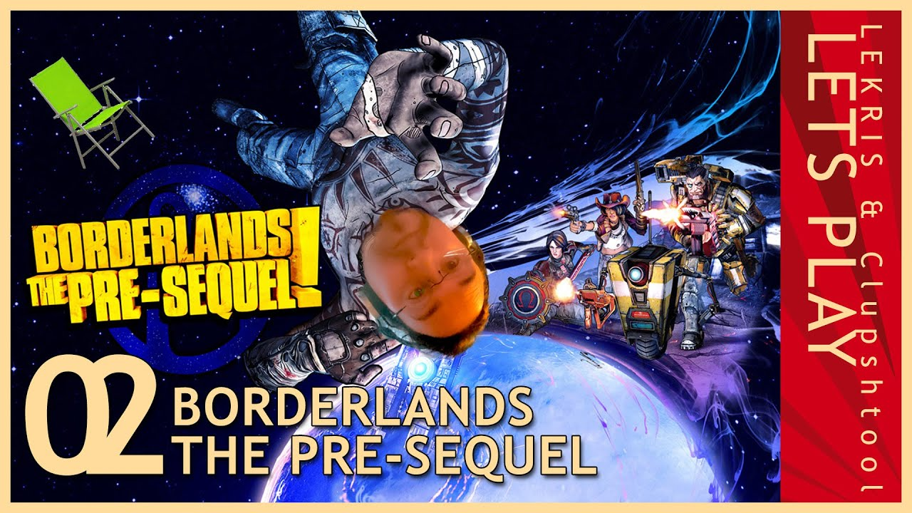 Let's Play Together Borderlands - The Pre-Sequel #02 - Eine coole Art zu sterben