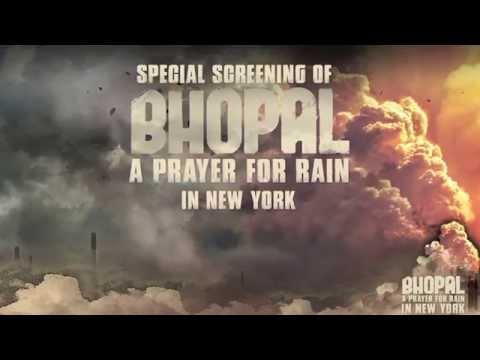 Bhopal A Prayer For Rain Shakes Up New York