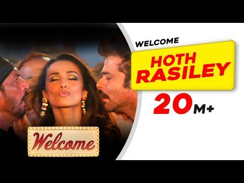 Hoth Rasiley | Welcome | Malaika Arora | Nana Patekar | Anil Kapoor