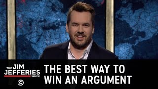 JimBits: The Best Way to Win an Argument - The Jim Jefferies Show