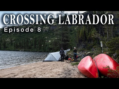 Boreal to Barrenlands - Crossing Labrador: Ep.8 - Trials and Tribulations
