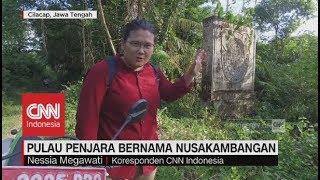 Video Menyusuri Pulau Penjara & Pulau Eksekusi Mati Nusakambangan MP3, 3GP, MP4, WEBM, AVI, FLV Januari 2019
