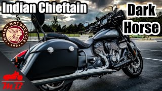 3. Indian Chieftain Dark Horse Full Review
