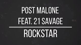image of Dylan Matthew - Rockstar ft. Post Malone & 21 Savage (LYRICS)