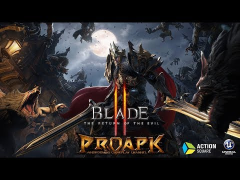 BLADE 2 Android Gameplay 1080p/60fps (Unreal Engine 4) (KR) (CBT)
