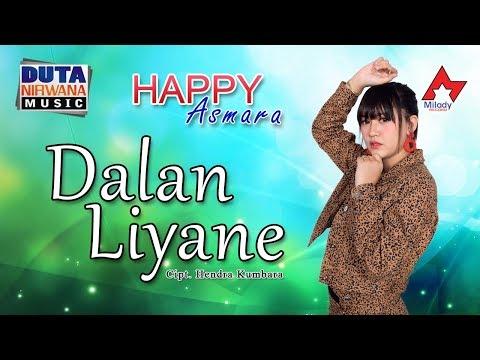 Video Happy Asmara - Dalan Liyane [OFFICIAL] download in MP3, 3GP, MP4, WEBM, AVI, FLV January 2017