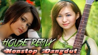 NONSTOP DANGDUT - Lagu House Remix Dangdut Terbaru 2017/2018
