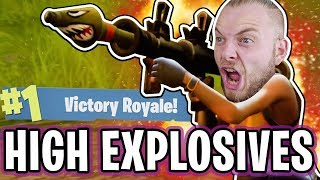 CRAZY NEW HIGH EXPLOSIVES GAMEMODE!! - FORTNITE BATTLE ROYALE!! #14
