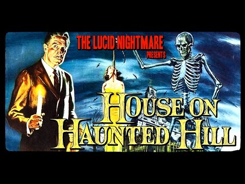 The Lucid Nightmare - House On Haunted Hill Review