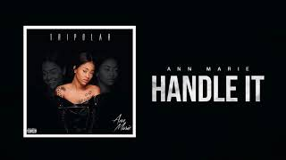 Ann Marie - Handle It ( NEW RNB SONG APRIL 2018 )