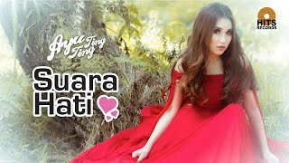 Video Ayu Ting Ting - Suara Hati [Official Music Video] MP3, 3GP, MP4, WEBM, AVI, FLV Mei 2018