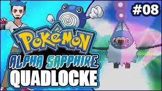 08 | SWOO, WOO, WOO! YOU KNOW IT! | Pokémon Alpha Sapphire Randomizer Quadlocke by Ace Trainer Liam