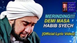download lagu download musik download mp3 Merinding!!! Demi Masa - Habib Syech feat. Gus Wahid - Ahbaabul Musthofa Kudus [Official Lirik]