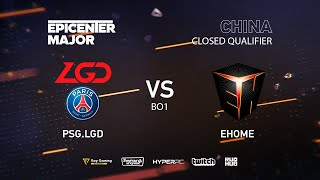 EHOME vs PSG.LGD, EPICENTER Major 2019 CN Closed Quals , bo1 [JAM & Eiritel]