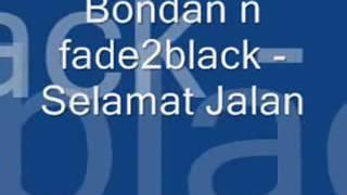 BONDAN R.I.P SELAMAT JALAN TEMAN