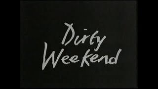 Dirty Weekend    1993  Video Trailer