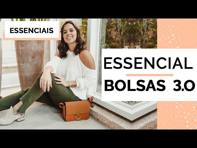 ESSENCIAL BOLSAS NOVO | MARI FLOR - Closet da Mari