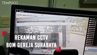 Video Rekaman CCTV Detik-detik Bom Gereja di Surabaya Meledak MP3, 3GP, MP4, WEBM, AVI, FLV Mei 2018