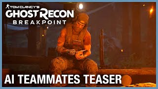 Tom Clancy's Ghost Recon Breakpoint: AI Teammates Teaser | Ubisoft [NA] by Ubisoft