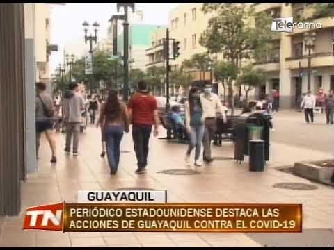Periódico estadounidense destaca las acciones de Guayaquil contra el Covid-19