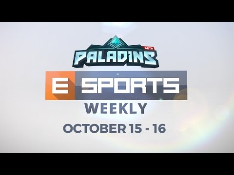 Paladins — Esports Weekly — Episode 1 (October 15 — 16)