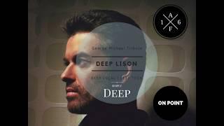 Video DEEP LISON I Tribute Series Vol. 1 I George Michael House Mix MP3, 3GP, MP4, WEBM, AVI, FLV Desember 2018
