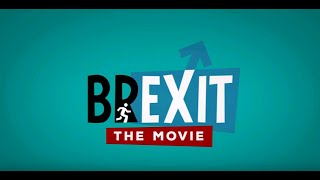 BREXIT THE MOVIE FULL FILM - YouTube