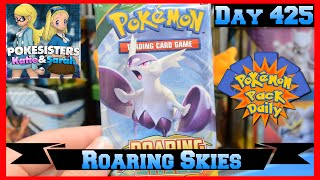 Pokemon Pack Daily Roaring Skies Booster Opening Day 425 - Featuring Pokesisters by ThePokeCapital