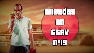 """Entrega número 15 de """"Así es GTAV en mi cabeza"""" Recopilación de situaciones de GTA V con mi toque personal :) SUSCRÍBETE..."""