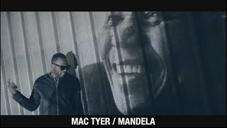 Mac Tyer - Mandela [Vidéo]