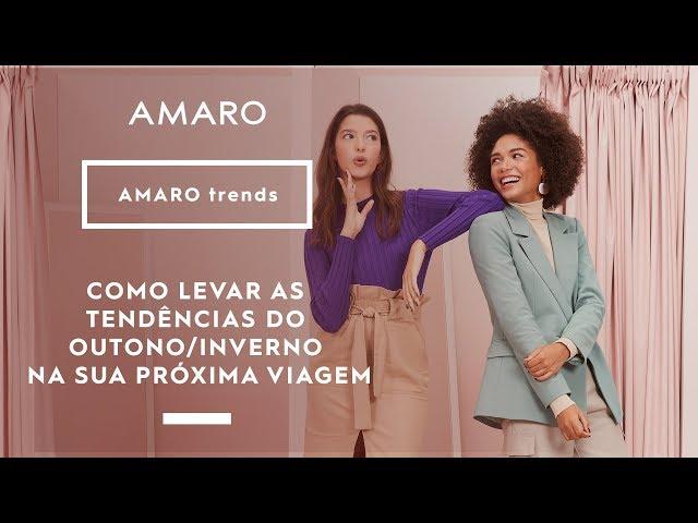 COMO LEVAR AS TENDÊNCIAS DO OUTONO/INVERNO NA SUA PRÓXIMA VIAGEM | AMARO trends - Amaro