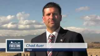 Firestone (CO) United States  City new picture : The Firestone Story: Mayor Chad Auer