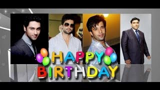 Birthday Boys of Indian Television